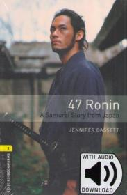 OBL 1: 47 Ronin: A Samurai Story from Japan with Audio Download (access card inside)
