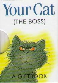 Your Cat (THE BOSS)