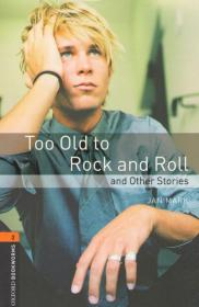 Oxford Bookworms Library 2. Too Old to Rock and Roll and Other Stories. Book