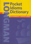 Pocket Idioms Dictionary for Intermediate-Advanced Learners