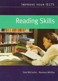 Improve Your IELTS. Reading Skills: Student's Book