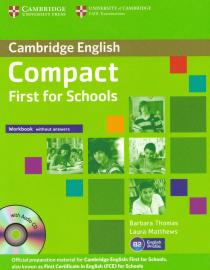 Cambridge English Compact First (FCE) for Schools : Workbook without answers with Audio CD