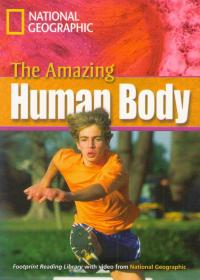 The Amazing Human Body. National Geographic. C1
