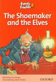 Family and Friends Readers 2:The Shoemaker and the Elves