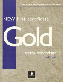 New First Certificate Gold Exam Maximiser with Key